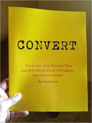 Frank Kern writes Convert ad only gives out a limited quantity