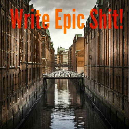 write-epic-shit