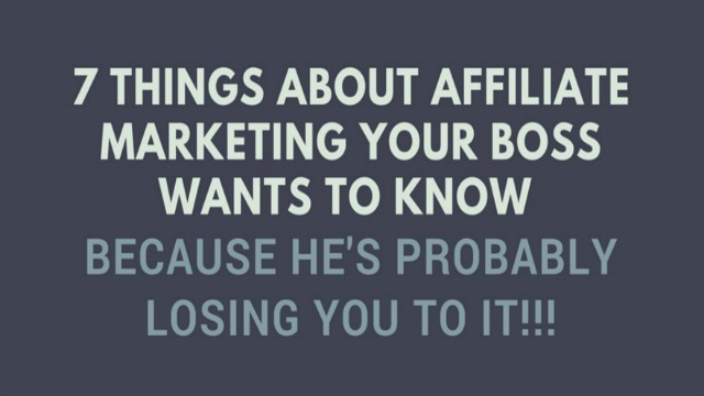 Kết quả hình ảnh cho 7 things your boss wants you to know about affiliate marketing